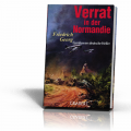 Friedrich Georg: Verrat in der Normandie