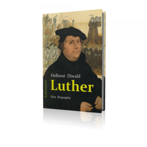 Diwald, Hellmut: Luther